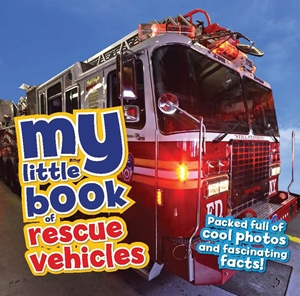My Little Book of Rescue Vehicles
