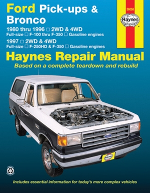 Ford Pick-ups F-100, F-150 & Bronco (80-96) & F-250 HD & F-350 (97) Haynes Repair Manual