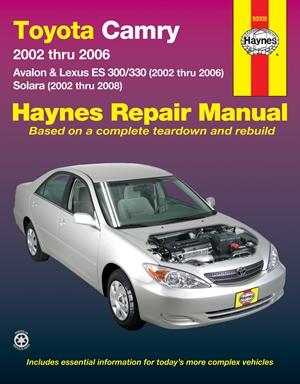 Toyota Camry 2002 thru 2006 - Avalon & Lexus ES 300/330 (2002 thru 2006) - Solara (2002 thru 2008)