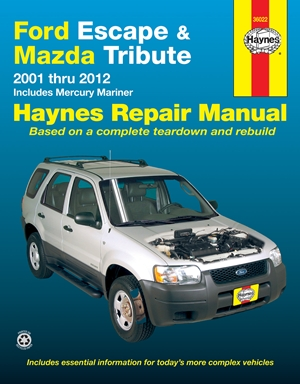 Ford Escape & Mazda Tribute 2001-2012