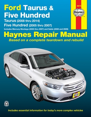Ford Taurus (2008 thru 2014) & Five Hundred (2005 thru 2007)