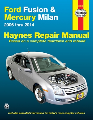 Ford Fusion & Mercury Milan 2006 thru 2014 Haynes Repair Manual