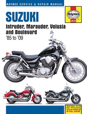Suzuki Intruder, Marauder, Volusia and Boulevard '85 to '09
