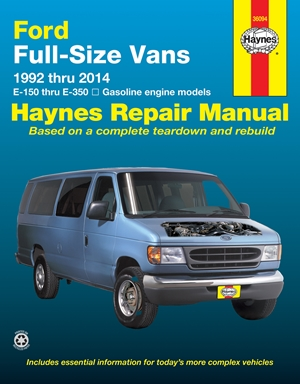 Ford Full-Size Vans E-150 thru E-350 Gasoline Engine Model 1992 thru 2014 Haynes Repair Manual