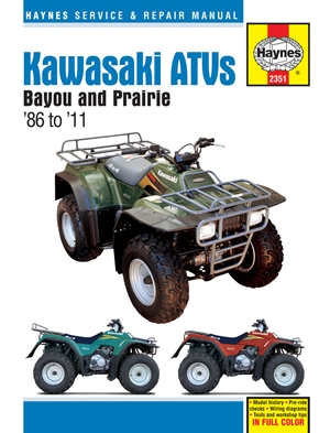 Kawasaki ATVs Bayou and Prairie '86 to '11