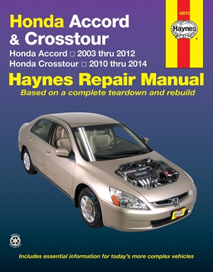 Honda Accord 2003 thru 2012 & Honda Crosstour 2020 thru 2014 Haynes Repair Manual