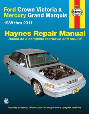 Ford Crown Victoria & Mercury Grand Marquis 1988 thru 2011 Haynes Repair Manual