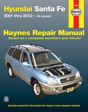 Hyundai Sante Fe 2001 thru 2012 All Models Haynes Repair Manual