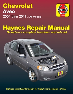 Chevrolet Aveo 2004 thru 11 Haynes Repair Manual