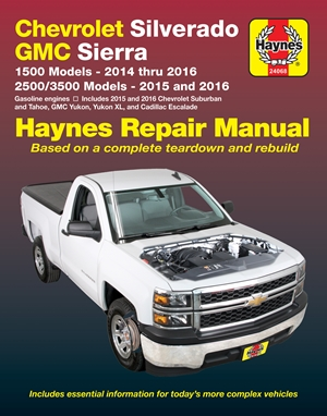 Chevrolet Silverado & GMC 1500 Pick-ups (14-16) & 2500/3500 Pick-ups (15-16) including 2015 & 2016 Suburban, Tahoe, GMC Yukon/Yukon XL & Cadillac Escalade