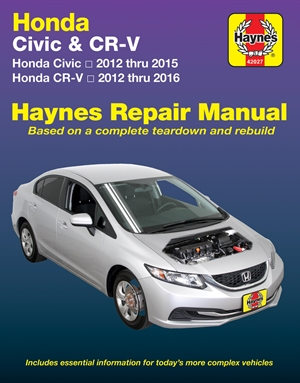Honda Civic 2012 thru 2015 & CR-V 2012 thru 2016 Haynes Repair Manual