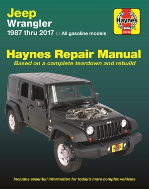 Jeep Wrangler, 1987 thru 2017 Haynes Repair Manual