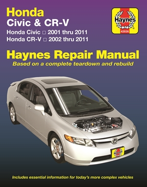 Honda Civic 2001 thru 2011 & CR-V 2002 thru 2011 Haynes Repair Manual