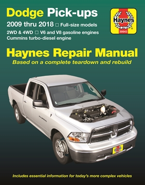 Dodge Pick-ups 2009 thru 2018 Haynes Repair Manual