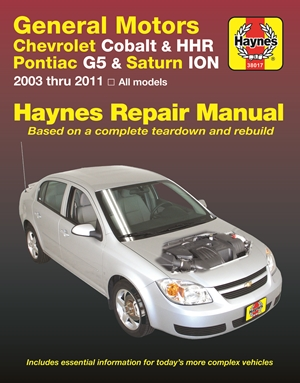 General Motors Chevrolet Cobalt & HHR  Pontiac G5 & Saturn Ion 2003 thru 2011