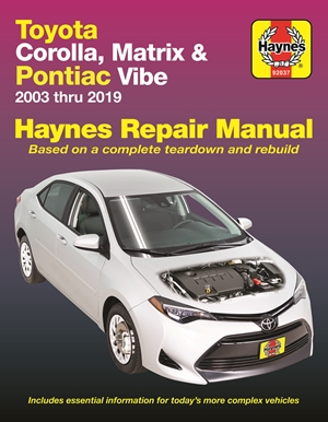 Toyota Corolla, Matrix & Pontiac Vibe 2003 thru 2019 Haynes Repair Manual