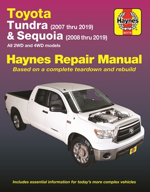 Toyota Tundra 2007 thru 2019 and Sequoia 2008 thru 2019 Haynes Repair Manual