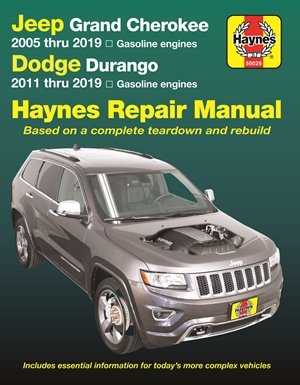 Jeep Grand Cherokee 2005 thru 2019 and Dodge Durango 2011 thru 2019 Haynes Repair Manual