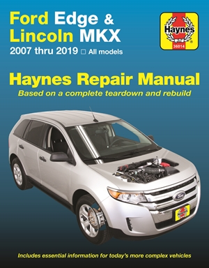 Ford Edge & Lincoln MKX Haynes Repair Manual