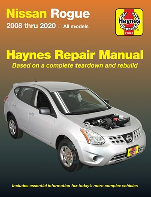 Nissan Rogue 2008 thru 2020 All Models - Based on a complete teardown and rebuild