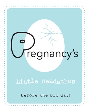Pregnancy's Little Headaches