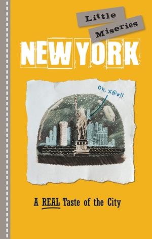 New York: Little Miseries
