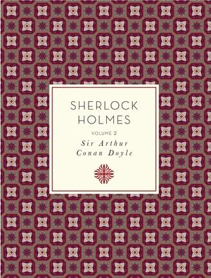 Sherlock Holmes: Volume 2