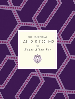 The Essential Tales & Poems of Edgar Allan Poe