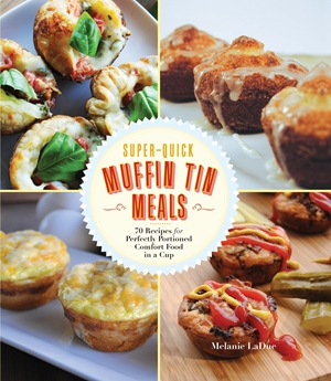 Super-Quick Muffin Tin Meals