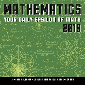 Mathematics 2019: Your Daily Epsilon of Math