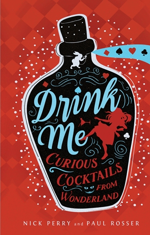 Drink Me Curious Cocktails from Wonderland