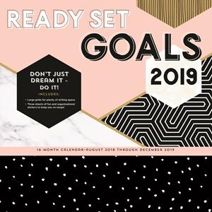 Ready Set Goals! 2019