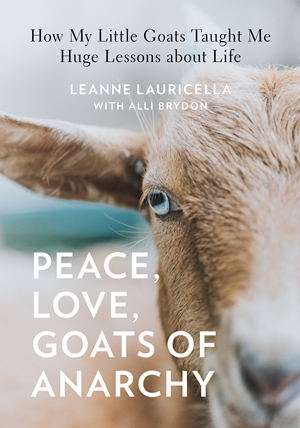 Peace, Love, Goats of Anarchy
