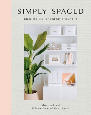Simply Spaced A Modern Decluttering Guide for Simplicity & Style at Home