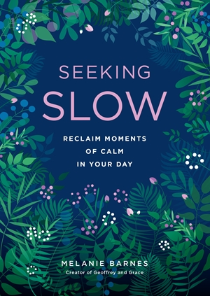 Seeking Slow Reclaim Moments of Calm in Your Day