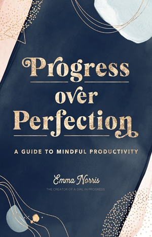 Progress Over Perfection