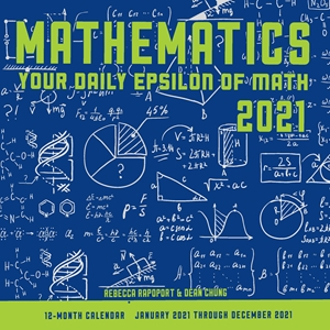 Mathematics: Your Daily Epsilon of Math 2021