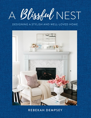 Blissful Nest Designing a Stylish and Well-Loved Home