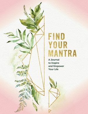 Find Your Mantra Journal