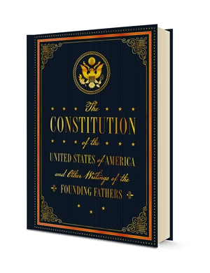 US Constitution and Other Writings by the Founding Fathers