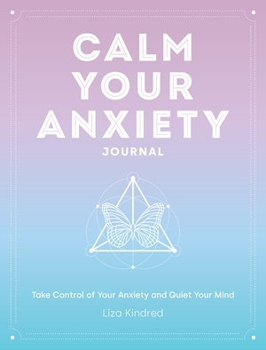 Calm Your Anxiety Journal
