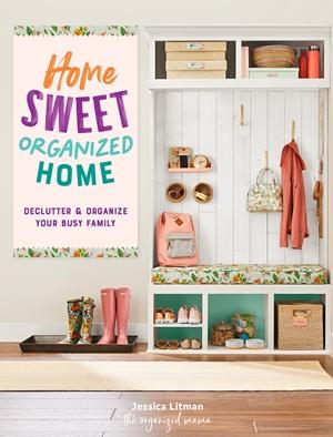 Home Sweet Organized Home