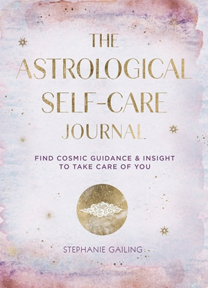 The Astrological Self-Care Journal