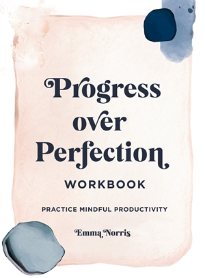 Progress Over Perfection Workbook: Gift Edition