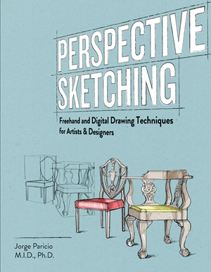 Perspective Sketching Freehand and Digital Drawing Techniques for Artists & Designers