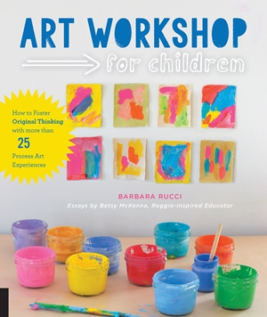 Cover of Art Workshop for Children 9781631591433