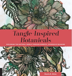 Tangle-Inspired Botanicals Exploring the Natural World Through Mindful, Expressive Drawing