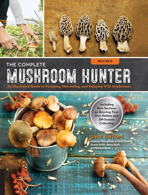 The Complete Mushroom Hunter, Revised