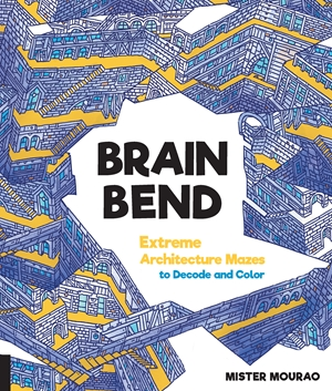 Brain Bend Extreme Architecture Mazes to Decode and Color