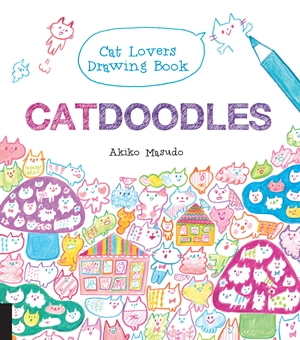 Catdoodles The Cat Lovers Drawing Book